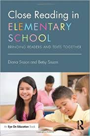 Close Reading in Elementary School Bringing Readers and Texts Together