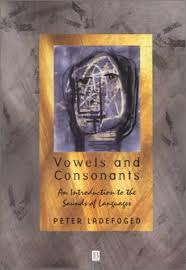 Vowels and Consonants 1st Edition by Peter Ladefoged