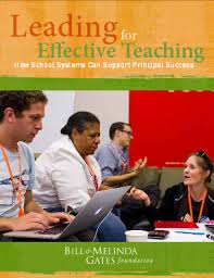 Leading for Effective Teaching - Bill and Melinda Gates Foundation