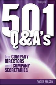 501 Questions and Answers for Company Directors and Company Secretaries 1st Edition