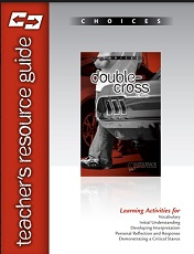 Choices - Double-Cross Teachers Resource Guide