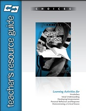 Choices - Easy Pass Teachers Resource Guide