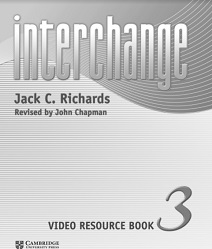 Cambridge Interchange 5th Edition 3 Video Resource Book
