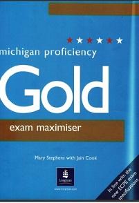 Proficiency Gold Michigan ECPE Exam Maximiser Student Book