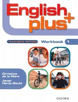 OXFORD English Plus 1 Teachers Edition Workbook