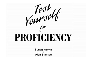 Test Yourself for Proficiency