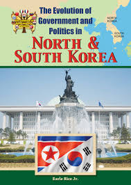 The Evolution of Government and Politics North and South Korea