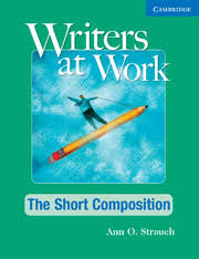 Writers at Work - The Short Composition