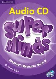 Super Minds 6 Teacher Resources Book Audio CDs