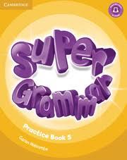 Super Grammar 5 Practice Book