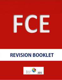 FCE Revision Booklet 2015