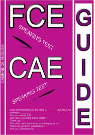 FCE CAE Speaking Test Guide