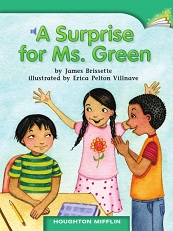 Houghton Mifflin Readers Grade 1 Beyond Level - 26 A Surprise for Ms Green