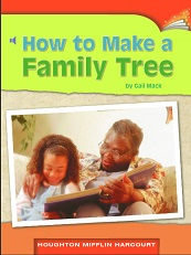 Houghton Mifflin Readers Grade 2 Beyond Level - How to Make a Family Tree
