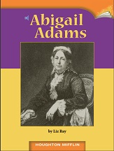 Houghton Mifflin Readers Grade 5 Beyond Level - Abigail Adams