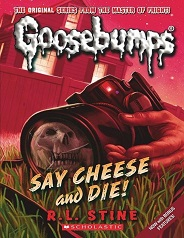 Scholastic Goosebumps 04 - Say Cheese and Die