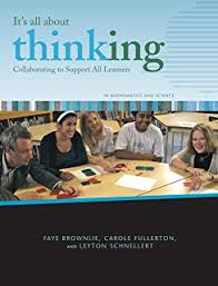 Its All About Thinking Collaborating to Support All Learners in Math and Science