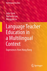 Language Teacher Education in a Multilingual Context - Experiences from Hong Kong