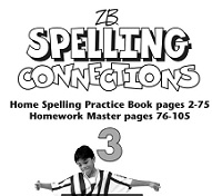 Spelling Connections Home Spelling Practice and Spelling Worksheets Grade 3