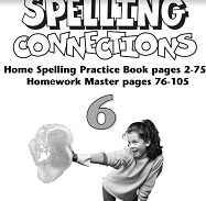 Spelling Connections Home Spelling Practice and Spelling Worksheets Grade 6