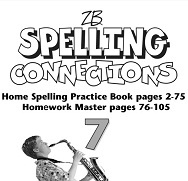 Spelling Connections Home Spelling Practice and Spelling Worksheets Grade 7
