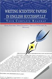 Writing Scientific Papers in English Successfully Your Complete Roadmap