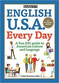 Barrons English USA Every Day by Dr Gilda Martinez Alba
