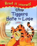 Read It Yourself Level 1 - Disney Winnie The Pooh Tiggers Hate To Lose