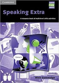 Speaking Extra A Resource Book of Multi-level Skills Activities