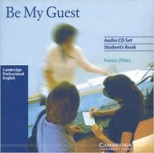 CAMBRIDGE Be My Guest - English for the Hotel Industry Class Audio CDs