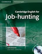 CAMBRIDGE English for Job-Hunting Students Book