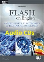 Flash on English for Mechanics Electronics and Technical Assistance Audio CDs