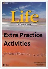 Life B1+ Intermediate Extra Practice Activities