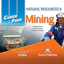 Career Paths Natural Resources II Mining Class Audio CDs