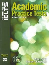 Focusing on IELTS Academic Practice Tests Second Edition