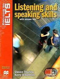 Focusing on IELTS Listening and Speaking Second Edition