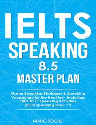 IELTS Speaking 8.5 Master Plan
