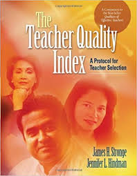 The Teacher Quality Index A Protocol for Teacher Selection
