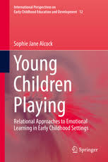 Young Children Playing Relational Approaches to Emotional Learning in Early Childhood Settings