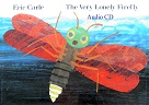 The Very Lonely Firefly by Eric Carle Audio CD