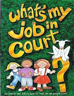 Whats My Job In Court by Laurie Wonfor Nolan