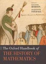 The Oxford Handbook of the History of Mathematics
