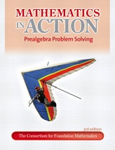 Mathematics in Action Prealgebra Problem Solving 3rd Edition - The Consortium for Foundation Mathematics Series