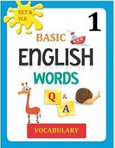 KET and YLE - Basic English Words - Vocabulary Q and A Volume 1 (Audio)
