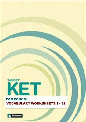 Target KET for Schools Vocabulary Worksheets