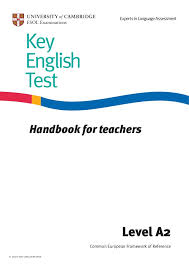 Key English Test (KET) for Schools - Handbook for Teachers 2009
