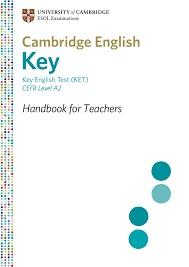 Key English Test (KET) for Schools - Handbook for Teachers 2012