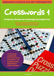 Crosswords 1 - Vocabulary Revision for KET (Elementary and Pre-intermediate)