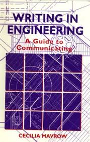 Writing in Engineering by Cecilia Mavrow - A Guide to Communicating