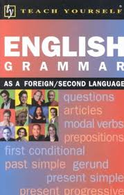 Teach Yourself English Grammar as a Foreign Second Language